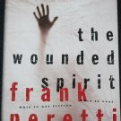 The Wounded Spirit by Frank Peretti