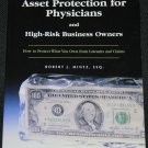 Asset Protection For Physicians and High-Risk Business Owners Robert J. Mintz