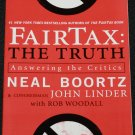 Fair Tax: The Truth by Neal Bortz