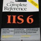 IIS 6 The Complete Reference - Hethe Henrickson, Scott Hofmann