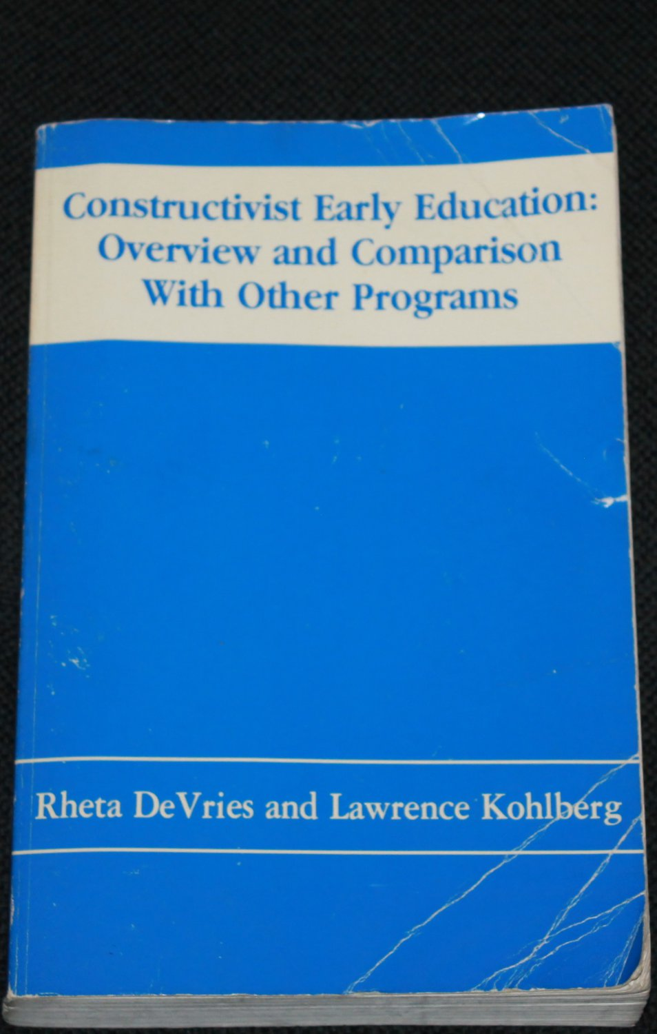 Constructivist Early Education: Overview and Comparison With Other Programs