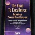 The Road to Excellence Becoming a Process-Based Company