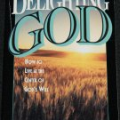 Delighting God by D. James Kennedy
