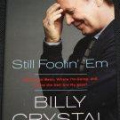 Billy Crystal Still Foolin' Them
