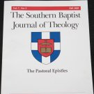 The Southern Baptist Journal of Theology The Pastoral Epistles Fall 2003 Vol. 7 No. 3