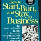 How to Start, Run and Stay in Business by Gregory F. Kishel Patricia Gunter Kishel
