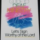 A Guide to Deaf Ministry by DeAnn Sampley