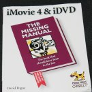 imovie 4 & iDVD The Missing Manual by David Pogue