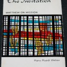 The Invitation Mathew on Mission by Hans-Reudi Weber