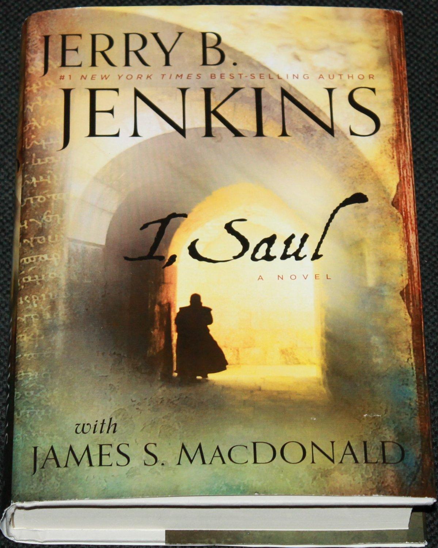 I, Saul by Jerry B. Jenkins