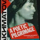A Poetic Pilgrimage - biography of poet Anna Akhmatova by Amanda Haight