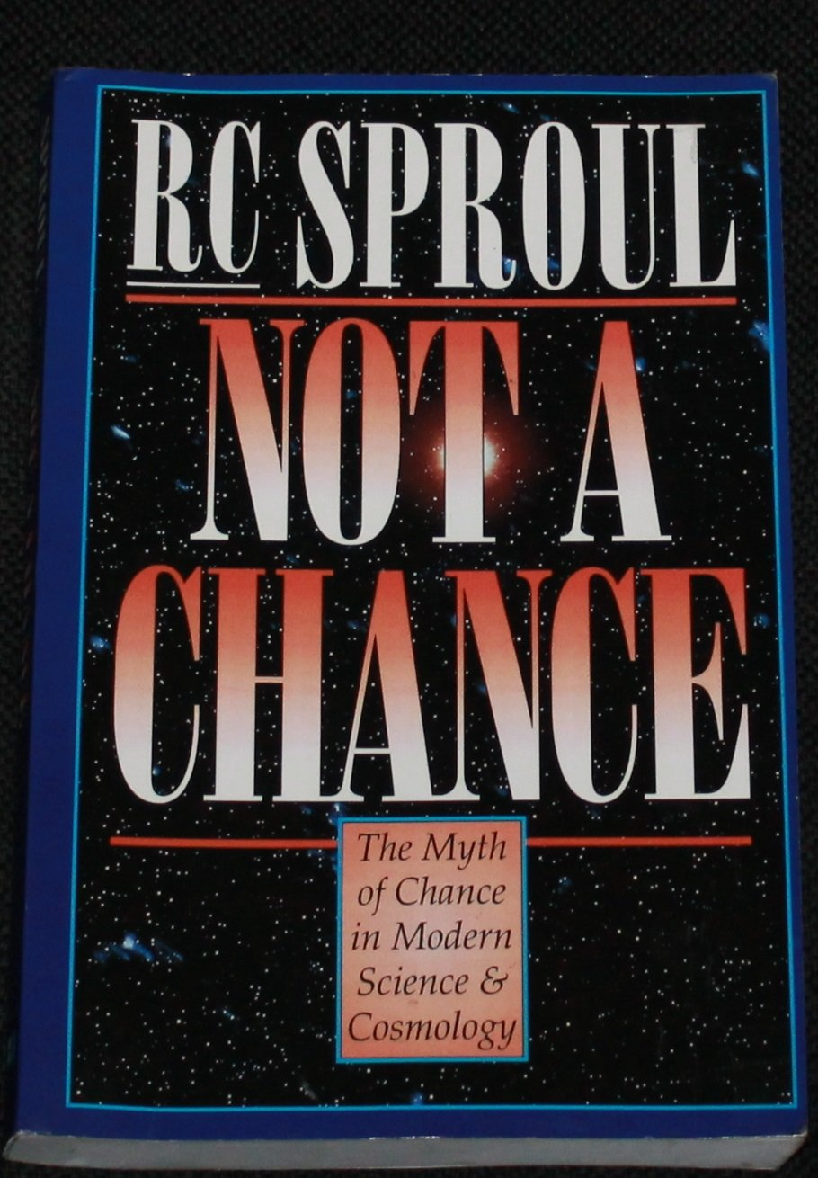 Not a Chance by RC Sproul