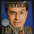 I Am America (And So Can You) by Stephen Colbert