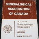 Mineralogical Association of Canada Mac Short Course On Crustal Fluids Vol. 18