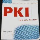 PKI A Wiley Tech Brief by Tom Austin