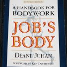 Job's Body A Handbook For Bodywork Deane Juhan