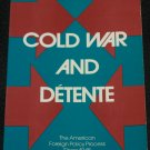 Cold War and Detente