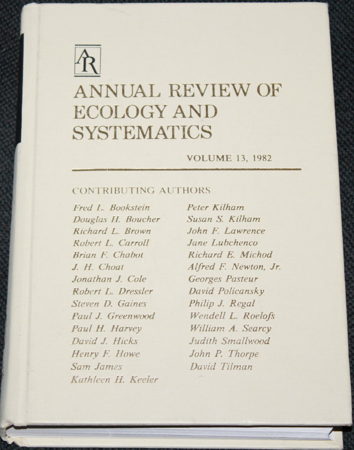 Anual Review of Ecology And Systematics Volume 13 1982