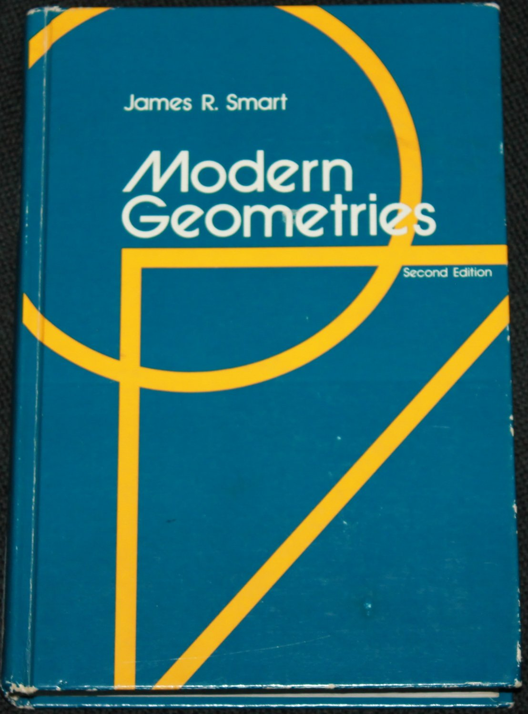 Modern Geometries by James R. Smart