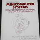 Minicomputer Systems Organization, Programming, and Applications (PD-11) Eckhouse, Morris