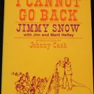 I Cannot Go Back Jimmy Snow