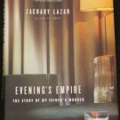Evening's Empire Zachary Lazar