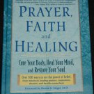 Prayer, Faith and Healing