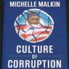 Culture of Corruption Michelle Malkin