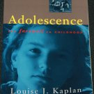 Adolescence Louise J. Kaplan softcover