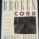 The Broken Cord