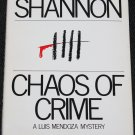 Chaos of Crime Luis Mendoza