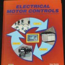 Electrical Motor Controls Gary Rockis, Glen Mazur