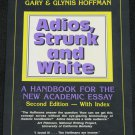 Adios, Strunk and White, Handbook For the New Academic Essay