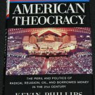 American Theocracy Kevin Phillips