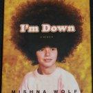 I'm Down, Misha Wolf