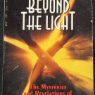 Beyond The Light, P.M.A. Atwater
