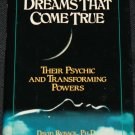 Dreams That Come True And Their Psychic Transforming Powers,  David Ryback