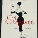 Elegance by Kathleen Tessaro