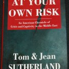 SIGNED COPY At Your Own Risk, Tom and Jean Sutherland