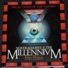 Nostradamus & The Millenium by John Hogue