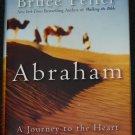 Abraham - A Journey To The Heart of Three Faiths, Bruce Feiler