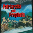 Patriarchs and Prophets by E.G. White