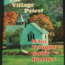 The Village Priest Who Fought God's Battles