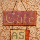 Metal Indoor Wall Sign Plaque Theme Cute As A Button tblct1