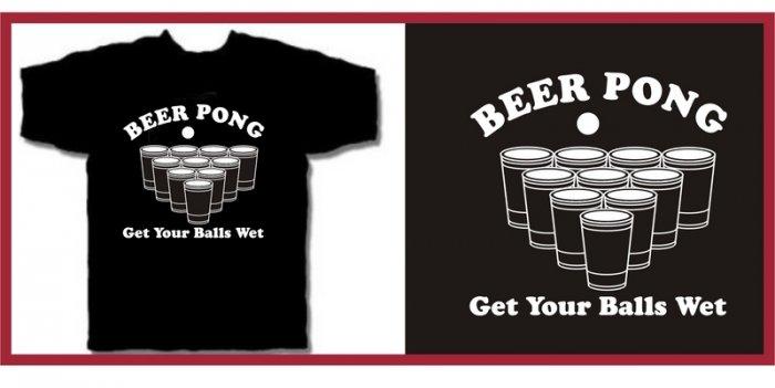 BEER PONG get your balls wet drunk T-Shirt Large