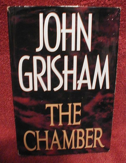 The Chamber by John Grisham Hardcover