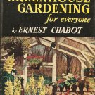 The New Greenhouse Gardening for Everyone by Chabot, Ernest