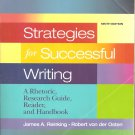 Strategies for Successful Writing: A Rhetoric, Research Guide, Reader and Hand..