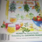 HERB Quarterly magazine Medicine guide dental health extend growing season