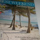 Southern Living BEST Weekend Getaways Magazine Relax plan perfect vacation